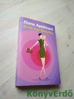 Diana Appleyard: Szülés vagy Szabadság!