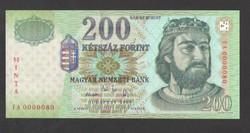 200 forint 2005. Alacsony sorszám:  80. MINTA.  UNC!!