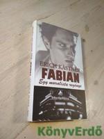 Erich Kästner: Fabian, egy moralista regénye