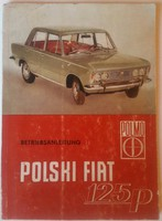 Polski fiat 125p Care and Repair Manual German 64 pages in good condition, size: 15cmx21cm