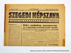 1945 július 21  /  SZEGEDI NÉPSZAVA  /  Régi ÚJSÁGOK KÉPREGÉNYEK MAGAZINOK Szs.:  8989