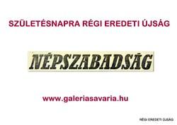 1975 április 30  /  NÉPSZABADSÁG  /  SZÜLETÉSNAPRA RÉGI EREDETI ÚJSÁG Szs.:  5290
