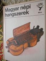 Kolibri könyv sorozatból : Magyar népi hangszerek (1986 )