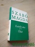 Szabó Magda: Katalin utca / Ókút