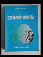 Wilfried Staudt: Gépjárműtechnika (1988, tankönyv) - ritka