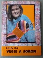 Lázár Lili: Végig a soron