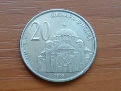 SZERBIA 20 DINÁR 2003 SZT.SZÁVA