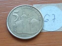 SZERBIA 5 DINÁR 2012 67.
