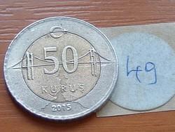 TÖRÖK 50 KURUS 2015 BOSZPORUSZ HÍD BIMETÁL 49.