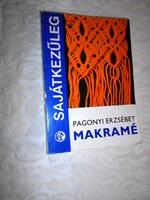 Pagonyi Erzsébet; Makramé.1981 évi kiadás