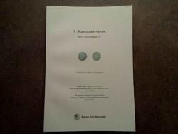X. Kamaraárverés 2016. szeptember 10. Pannonia Terra Numizmatika /id 5516/