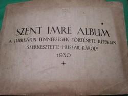Szent Imre album 1930 A jubiláris ünnepségek története képekben