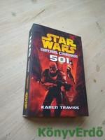 Karen Traviss: 501. / Imperial Commando, Star Wars