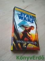Tim Lebbon: Távoli csillagok / Legendák, Star Wars