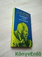 Carl Gustav Jung: Gondolatok a jóról és a rosszról