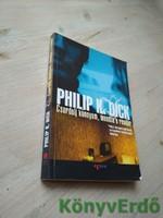 Philip K. Dick: Csordulj könnyem, mondta a rendőr