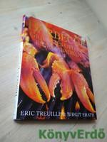 Eric Treuillé, Birgit Erath: Barbecue / Grillezés otthon és a szabadban