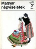 Magyar népviseletek (kolibri könyvek)