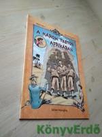 Rejtő Jenő (P. Howard), Korcsmáros Pál: A három testőr Afrikában