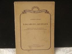 Schmidt József:Logarléc-kezelés