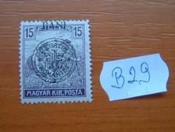 MAGYAR,ROMÁN MEGSZÁLLÁS KOLOZSVÁR 15 FILLÉR 1919-  B29