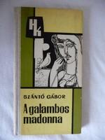 Szántó Gábor - A galambos madonna
