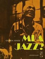   Gonda János Mi a jazz?