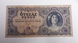 Nagyon szép 500 pengő 1945.