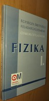 Egységes érettségi feladatgyűjtemény – Fizika I. Gyakorlófeladatok 2003.1500.-Ft