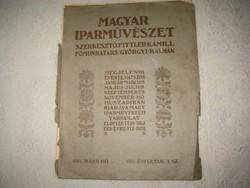 Magyar Iparművészet 1905   , a könyv lapjai meg vannak  de hátsó  borítója hiányzik