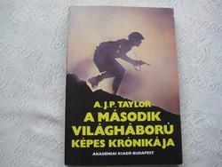 J. P. Taylor :   A  II  . világháború  képes   krónikája  140 lapon