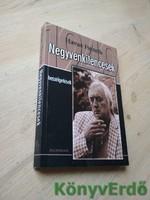 Havas Henrik: Negyvenkilencesek (beszélgetések)