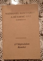 Hawthorne: A hétormú ház. Világirodalom remekei sorozat.