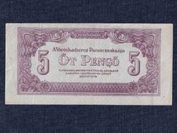 A Vöröshadsereg Parancsnoksága (1944) 5 Pengő bankjegy 1944/id 9893/