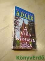 Elizabeth Adler: A Villa Mimosa titka