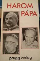Három pápa. Prugg verlag 1979.