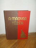 A magyar tüzér régi nagyméretű könyv 1930 as évek