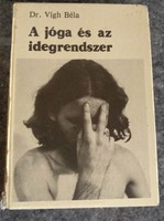 Vígh: A jóga és az idegrendszer