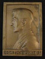 Horthy Miklós bronz plakett - Kalmár Elza