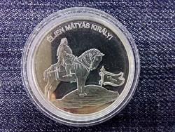 Nemzetünk nagyjai Mátyás király .999 ezüst PP/id 9999/