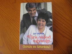 Sas György- Újra veled ugyanitt (Schütz és Sztankay)