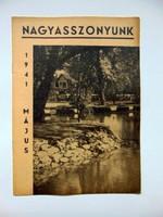 1941 május  /  NAGYASSZONYUNK  /  RÉGI EREDETI ÚJSÁG Ssz.: 491
