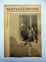 1940 szeptember  /  NAGYASSZONYUNK  /  RÉGI EREDETI ÚJSÁG Ssz.: 458
