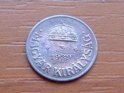 MAGYAR KIRÁLYSÁG 1 FILLÉR 1939 BP.