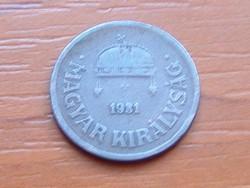 MAGYAR KIRÁLYSÁG 2 FILLÉR 1931 BP.