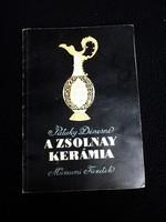 Dr. Pataky Dénesné : A Zsolnay kerámia  1962.