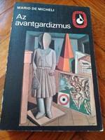 Az avantgardizmus Mario De Micheli Képzőművészeti Zsebkönyvtár
