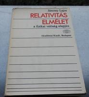 Jánossy Lajos Relativitáselmélet és fizikai valóság