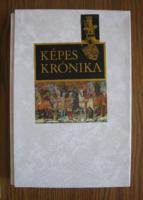 Képes Krónika I-II. - hasonmás kiadás - eredeti védődobozban