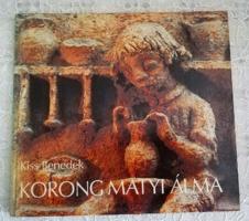 Korong Matyi álma - Álom Kovács Margit kerámiáira
